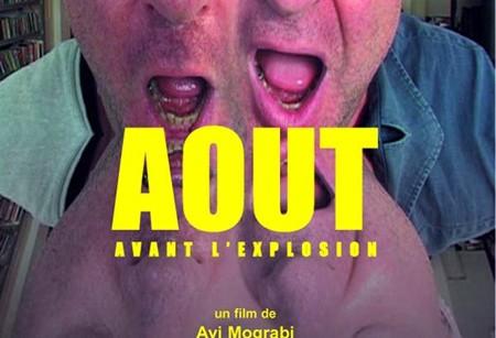 Août: Avant l'explosion