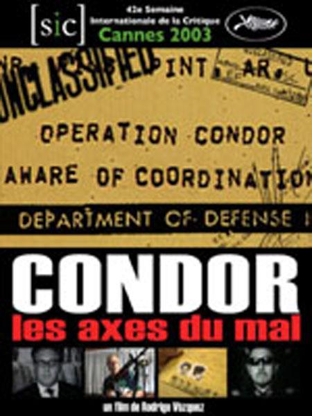 Condor: Les axes du mal