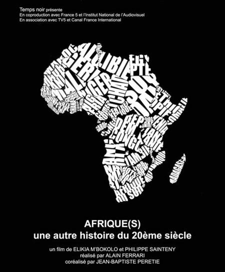 Afrique, une autre histoire du 20e siecle