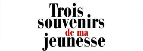 """""""Trois souvenirs de ma jeunesse"""" de Arnaud Desplechin"""